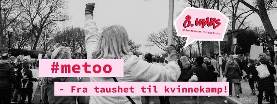 8. mars #metoo – fra taushet til kvinnekamp! Med tegnspråktolk.